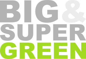 BIG & SUPER GREEN